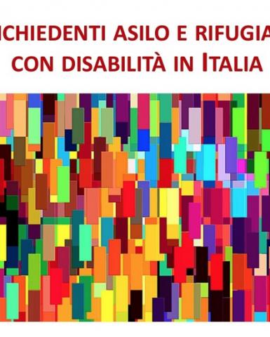 Richiedenti asilo e rifugiati con disabilità in Italia